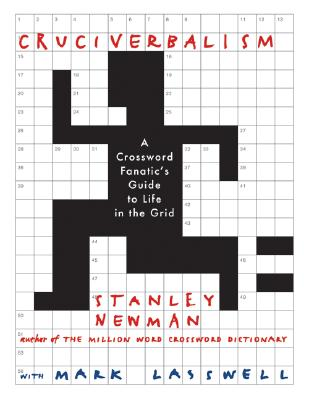 Image for Cruciverbalism: A Crossword Fanatic's Guide to Life in the Grid