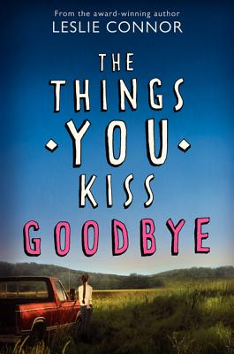 The Things You Kiss Goodbye, Connor, Leslie