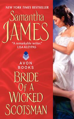 Bride of a Wicked Scotsman, SAMANTHA JAMES