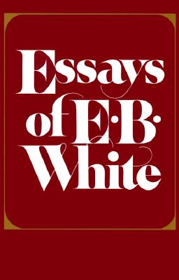 Image for Essays of E.B. White