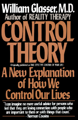 Image for Control Theory: A New Explanation of How We Control Our Lives