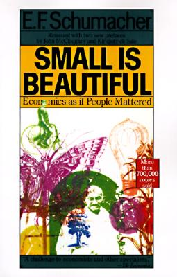 Image for SMALL IS BEAUTIFUL : ECONOMICS AS IF PEO