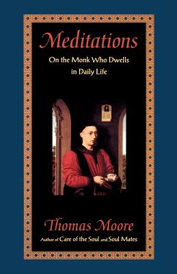 Image for Meditations: On the Monk Who Dwells in Daily Life