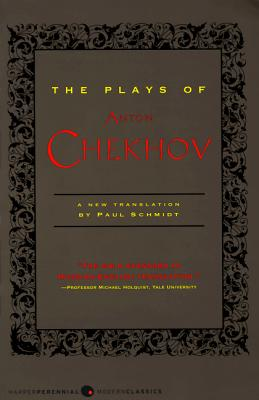 The Plays of Anton Chekhov, Anton Chekhov, Paul Schmidt
