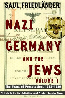 Image for Nazi Germany and the Jews: Volume 1: The Years of Persecution 1933-1939