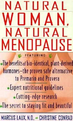 Natural Woman, Natural Menopause, Laux,Marcus/Conrad,Christine