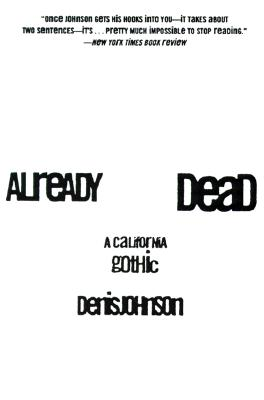Image for Already Dead: A California Gothic