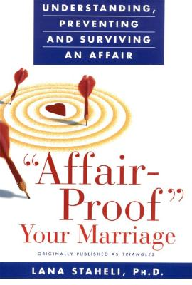 Image for Affair-Proof Your Marriage : Understanding, Preventing and Surviving an Affair