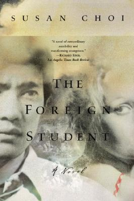 The Foreign Student: A Novel, Choi, Susan