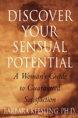 Discover Your Sensual Potential, Barbara Keesling