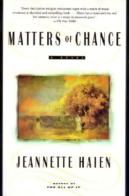 Image for MATTERS OF CHANCE  A Novel