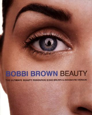 Image for BOBBI BROWN BEAUTY : THE ULTIMATE BEAUTY