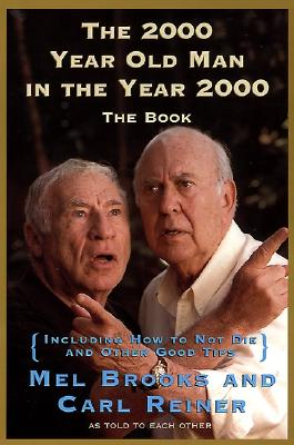 Image for The 2000 Year Old Man in the Year 2000: The Book