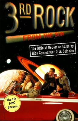 Image for 3RD ROCK FROM THE SUN : A CARSEY-WERNER