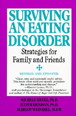 Image for Surviving an Eating Disorder: Strategies for Family and Friends