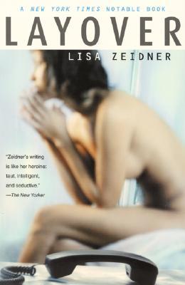 Layover, LISA ZEIDNER