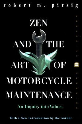 Image for Zen and the Art of Motorcycle Maintenance: An Inquiry into Values