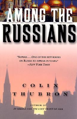 Among the Russians, Thubron, Colin