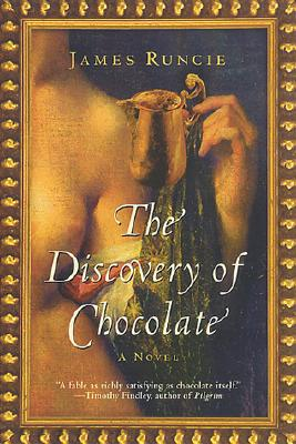 The Discovery of Chocolate, Runcie, James