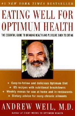 Image for EATING WELL FOR OPTIMUM HEALTH : THE ESSENTIAL GUIDE TO BRINGING HEALTH AND