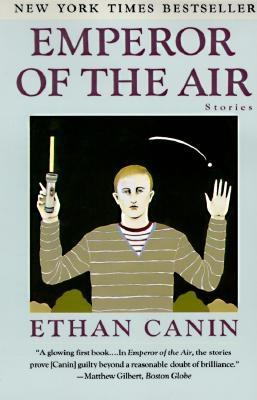 Emperor of the Air, Canin, Ethan