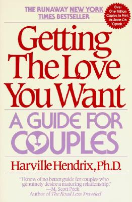 Image for Getting the Love You Want : A Guide for Couples