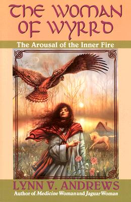 Image for WOMAN OF WYRRD AROUSAL OF THE INNER FIRE