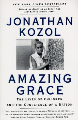 Image for Amazing Grace: Lives of Children and the Conscience of a Nation, The
