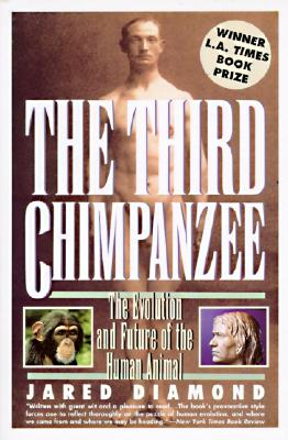 Image for Third Chimpanzee : The Evolution and Future of the Human Animal