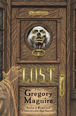 Lost: A Novel, Maguire, Gregory