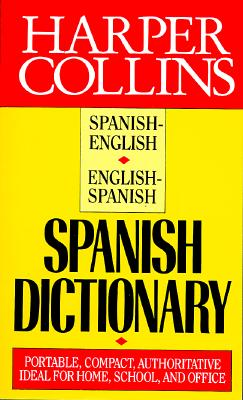 Image for Harper Collins Spanish Dictionary: Spanish English English Spanish (Spanish Edition)