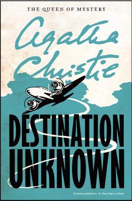 Destination Unknown, Christie, Agatha
