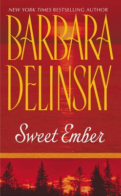 Sweet Ember, BARBARA DELINSKY