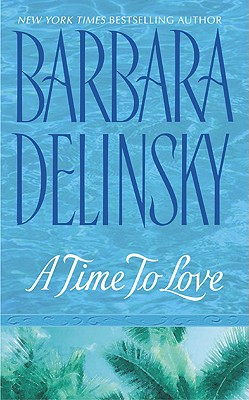 """Time to Love, A"", ""Delinsky, Barbara"""