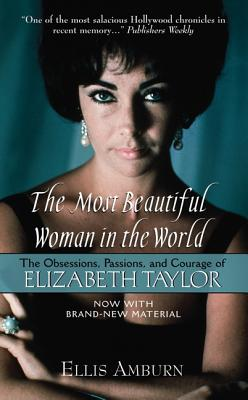 MOST BEAUTIFUL WOMAN IN THE WORLD ELIZABETH TAYLOR, AMBURN, ELLIS