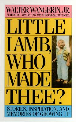 Image for Little Lamb, Who Made Thee?: A Book About Children and Parents