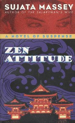Image for Zen Attitude (The Rei Shimura Series)