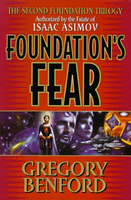 Foundation's Fear, Benford, Gregory; Asimov, Isaac