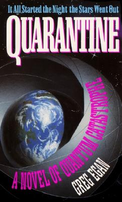 Quarantine, Egan, Greg