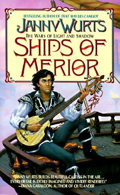 Image for Ships of Merior (Wars of Light & Shadow, Vol. 1)
