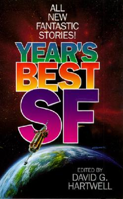 Year's Best SF, DAVID G. HARTWELL