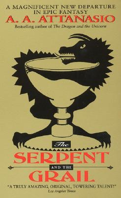 Image for The Serpent and the Grail