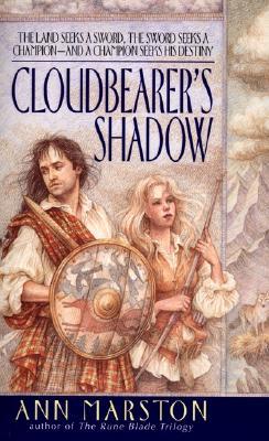Cloudbearer's Shadow (Sword in Exile, Book 1), Ann Marston