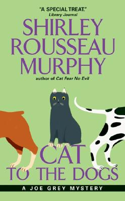 Image for Cat To The Dogs: A Joe Grey Mystery