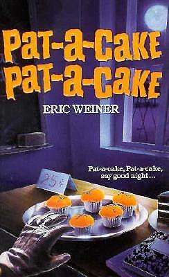 Image for Pat-A-Cake, Pat-A-Cake (Nursery Crimes)