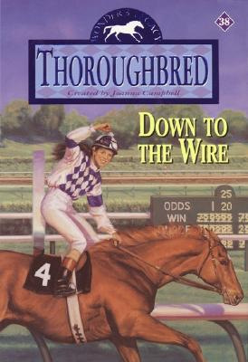 Image for Down to the Wire (Thoroughbred, No. 38)