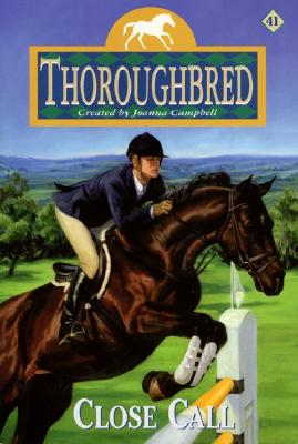 Image for Close Call (Thoroughbred Series #41)