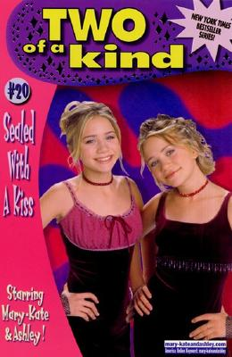 Image for Sealed With A Kiss (Two Of A Kind #20 - Mary-Kate and Ashley Olsen)