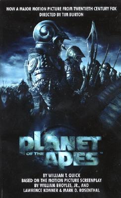 Planet of the Apes: Movie Tie-In, Quick, William T.