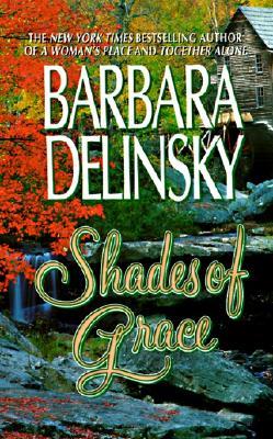 Shades of Grace, BARBARA DELINSKY